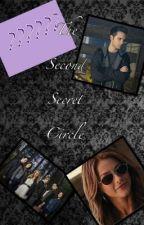 The Second Secret Circle by EmmaHermida