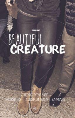 Beautiful Creature ☼Larry Stylinson☼