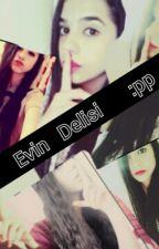 Evin Delisi :pp by ikbaltopal