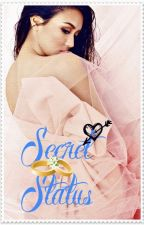 Secret Status by joshiallmuzkchanger