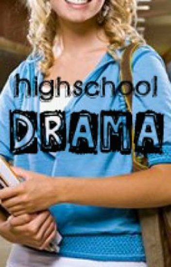 High School Drama (In the Middle of Editing!)