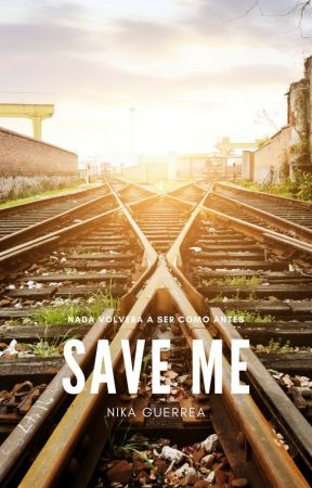 Save Me #Wattys2016 by Nika3107