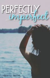 Perfectly Imperfect by jaexjae