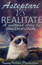 Așteptări versus realitate by DangerExplosion