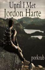 Until I Met Jordon Harte (on hold) by porkrub