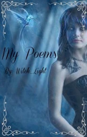 My Poem Collection by Witch_Light