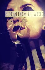 Hidden From The World by Demon_Alpha_Wolf