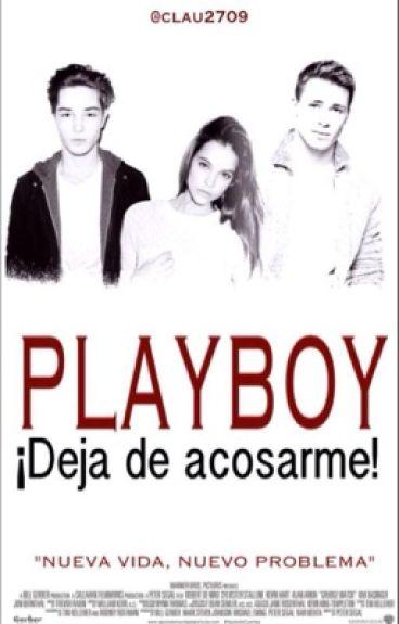 PlayBoy, ¡deja de acosarme!