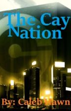 The Cay Nation by CalebHawn