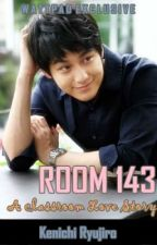 Room 143: A Classroom Love Story (One Shot) by KenichiRyujiro