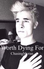 Worth Dying For // Kian Lawley by ChasingMoran