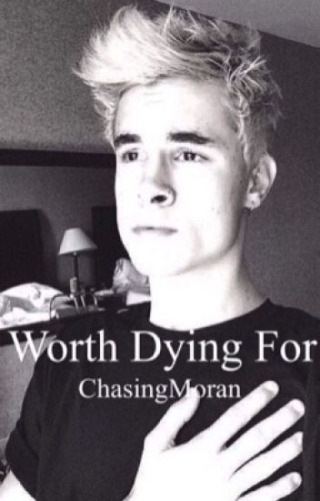Worth Dying For // Kian Lawley