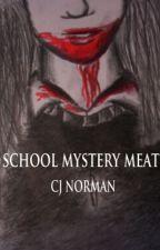 School Mystery Meat by CJN2093