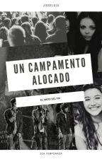 un campamento alocado ( 2 temporada ) ( little mix y one direction ) /terminada/ by jissel015