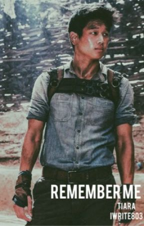 Remember me//Maze Runner, Minho Fanfic by iwrite803