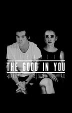 The Good in You | h.s. au by lilpalvin