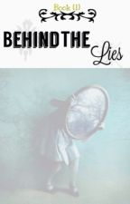 Behind the lies. by Shouq_14
