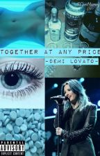 Together At Any Price - Demi Lovato & Tu- by DemiMommy