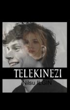 Telekinezi by nilsuilgin