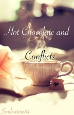 Hot Chocolate and Conflicts by Smileatme84
