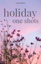 Holiday One Shots by TrulyMadlyLarry