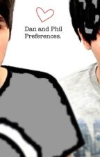 Dan And Phil Preferences by HoAsFu