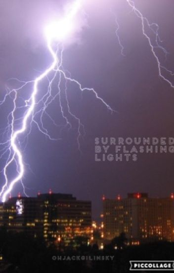 Surrounded by Flashing Lights (Jack Gilinsky)
