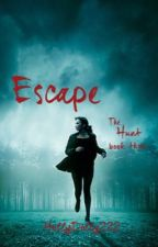 Escape by HollyDolly222