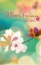 A Poets Feelings (basic poetry) by abigailflowers