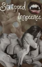 Stripped Innocence by Amanda_B_13