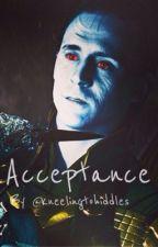Acceptance by kneelingtohiddles
