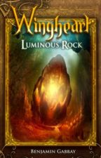 Wingheart: Luminous Rock by BenjaminGabbay