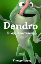 Dendro, O Sapo Apaixonado by ThyagoLopez