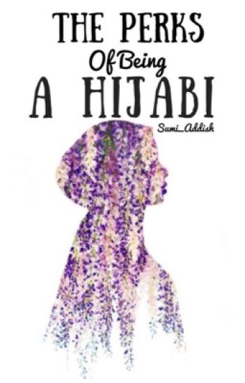 The Perks of Being a Hijabi
