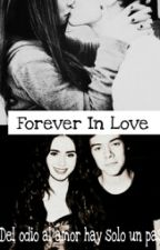 →Forever In Love←|Harry y tú| by LunitaAcosadora