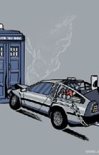 The Day We Reunited : A Doctor Who / Back to the Future Crossover by topangaisnotonfire