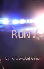 run || 5sos { a.u } by craywithhemmo