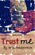Trust me by curlynation