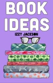 Book Ideas by PurdyMinded138