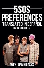 5 Seconds Of Summer Preferences Translated In Español by rree_1999