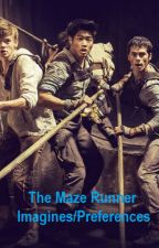 The Maze Runner Imagines/Preferences by green_stegosaurus