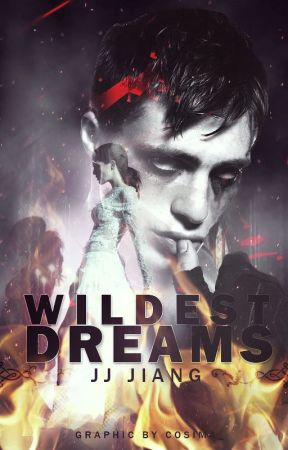 Wildest Dreams by JJJiangx