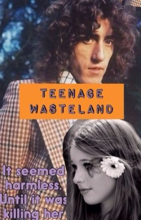 Teenage Wasteland by classicrockwriter