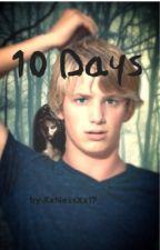 10 Days  by NessMartin