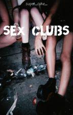 Sex Clubs    a.i. by super_cake_