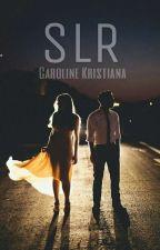SLR by carolinekrstn