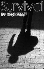 Survival: Fight or Flight by DarksightKellar