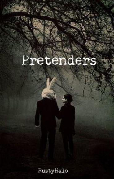 Pretenders by RustyHalo