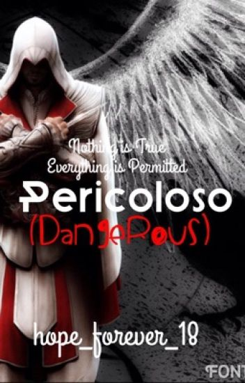 Pericoloso (Assassin's Creed: Brotherhood Fanfiction)