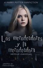 Los Merodeadores y la Merodeadora [Editando] by HEAVYDIRTYS0UL-